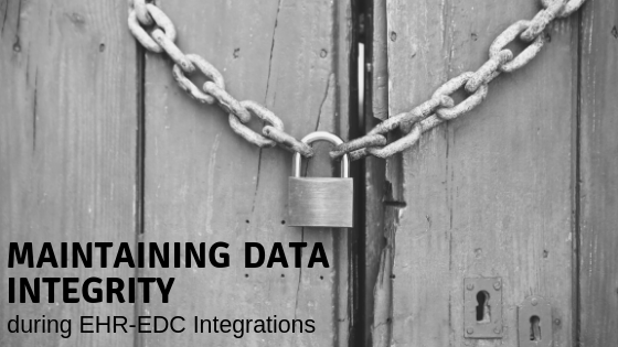 Maintaining Data Integrity during EHR-EDC integrations